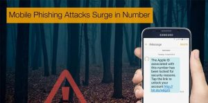 Mobile Phishing attacks surge
